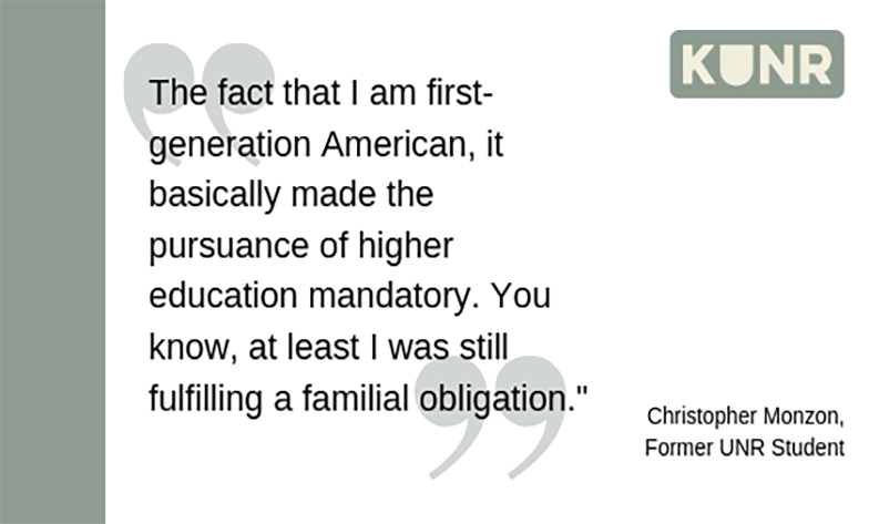Pull quote from Christopher Monzon, a former UNR student.
