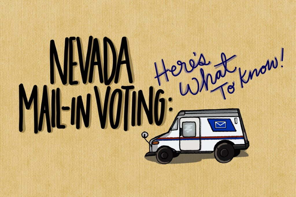 "Illustration with phrase ""Nevada mail-in voting: Here's what to know!"""