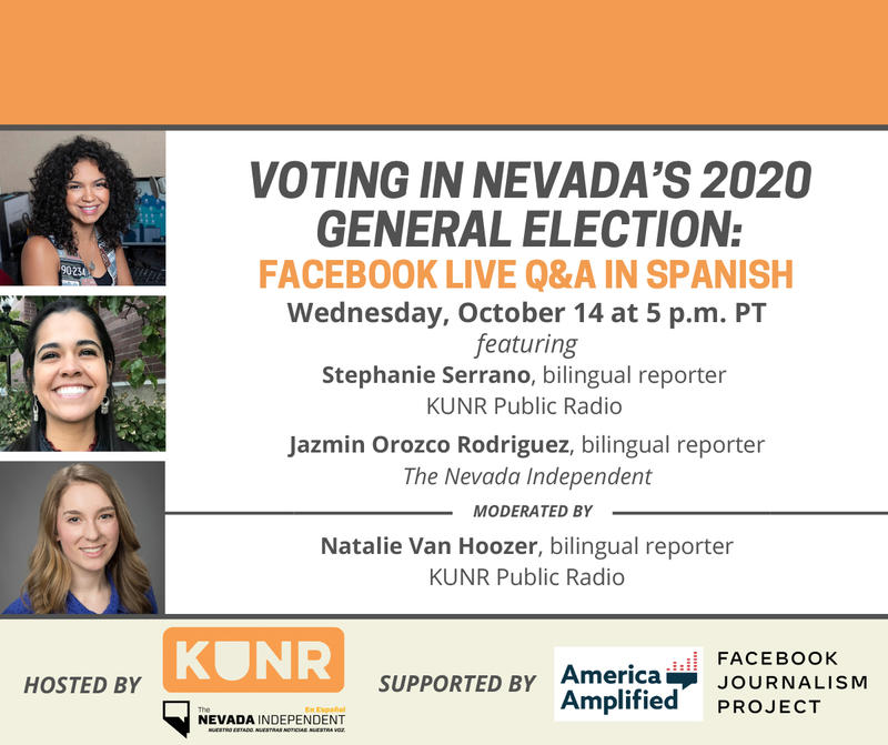 Graphic depicting the three speakers and details for the KUNR Facebook Live event in Spanish answering questions about the Nevada 2020 general election voting process.