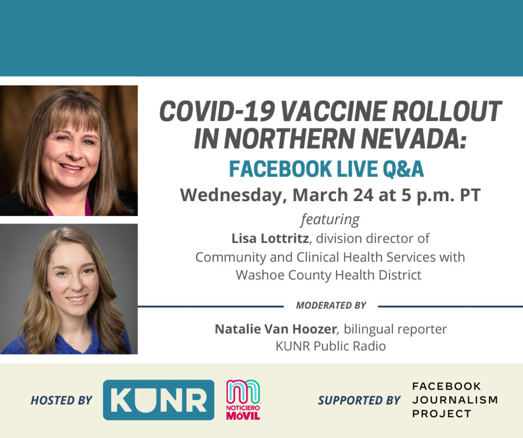 Digital event flyer. COVID-19 vaccine rollout in Northern Nevada. A Facebook Live question and answer session on Wednesday, March 24, at 5 p.m. Pacific Time.